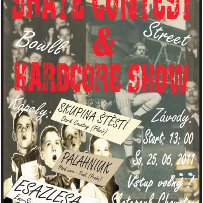 SKATE CONTEST + HARD CORE SHOW