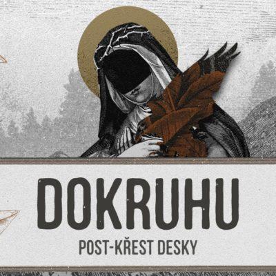 Dokruhu – post křest desky